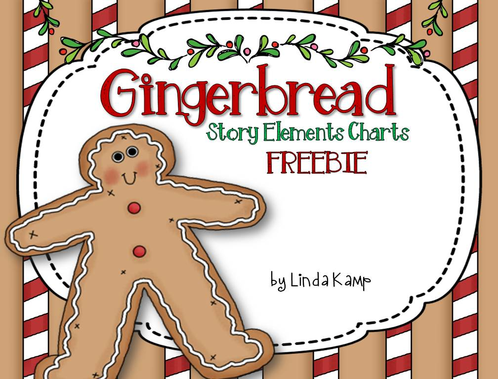 FREE Gingerbread story elements charts