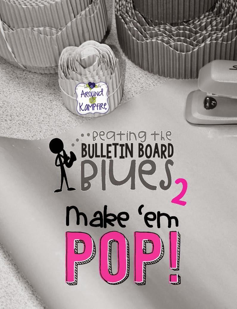 Beating the Bulletin Board Blues 2:  Make 'Em POP!