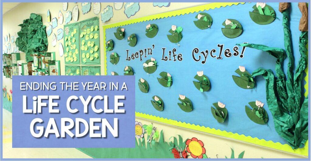 end of year life cycle garden hallway display