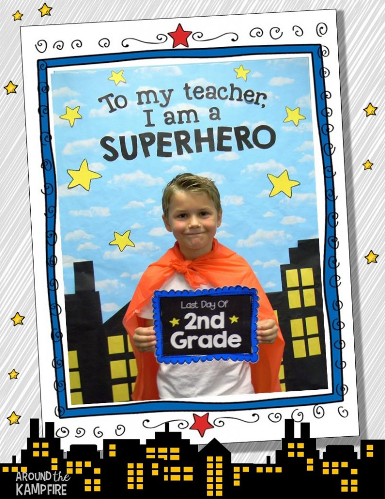 Superhero photo booth with first and last day of school signs and editable card templates. So perfect for a Superhero classroom!