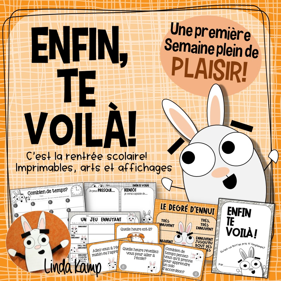 Enfin Te Voila!-You're Finally Here back to school activities
