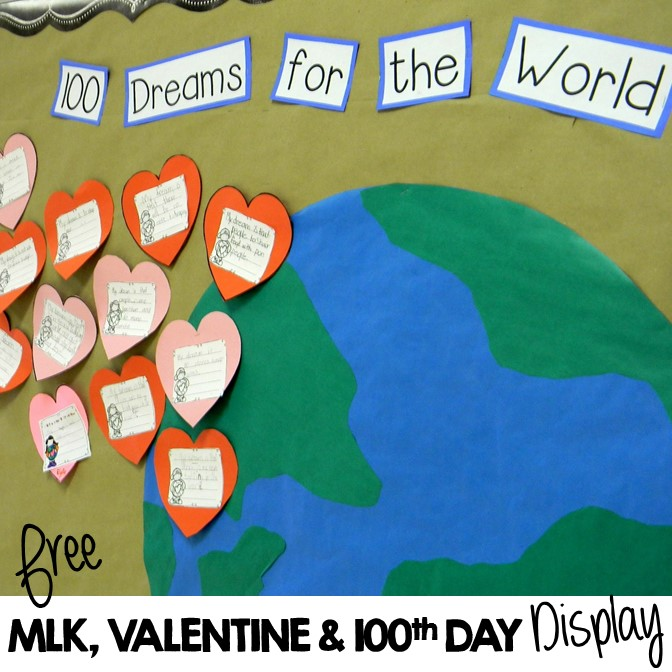 Free MLK, Valentine's Day & 100th Day of School display-100 Dreams for the World