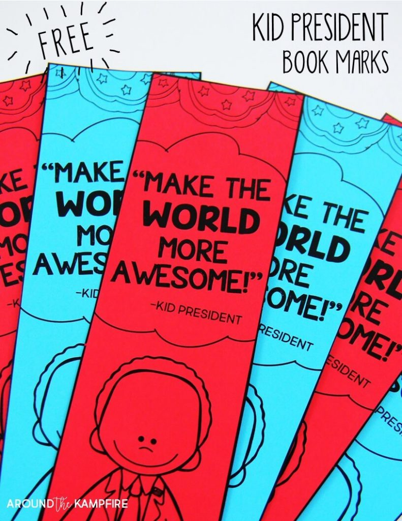 10 Reasons You Should Be Teaching With Kid President Videos-FREE Kid President quotes book marks.