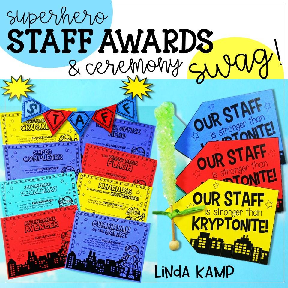 Superhero Staff Awards