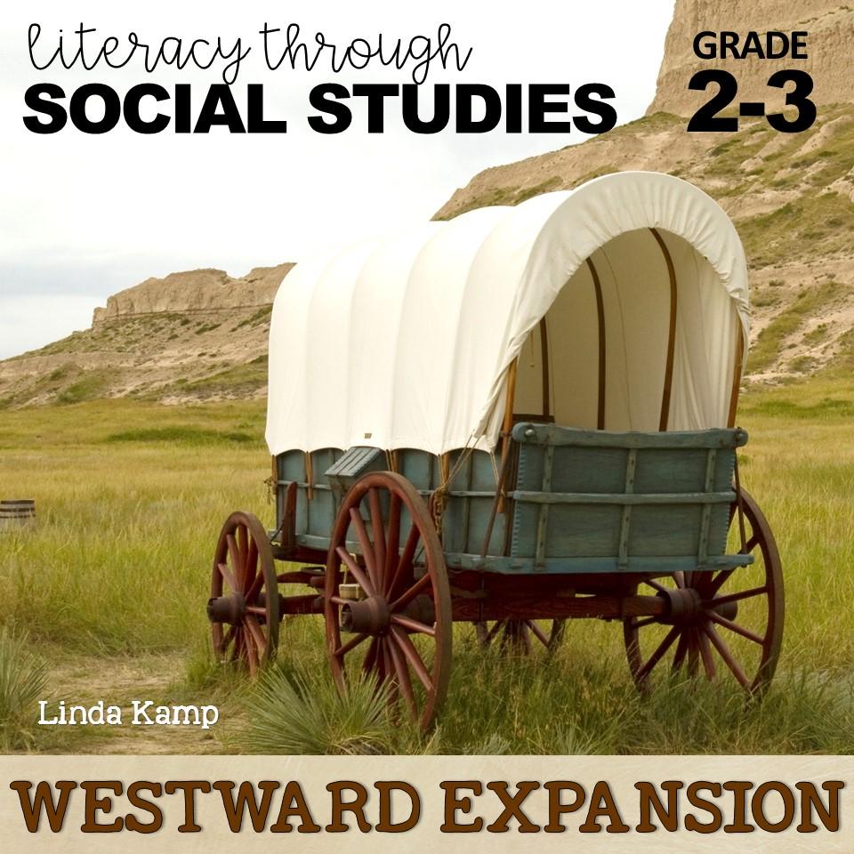 Westward Expansion Literacy Through Social Studies