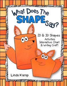 What Does the SHAPE Say? A complete 2D 3D shapes unit and a seriously FUN way to teach shapes!