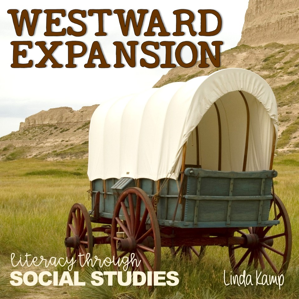 Westward Expansion Literacy Through Social Studies