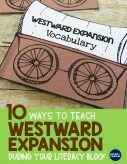 10 Ways To Teach Westward Expansion During Your Literacy Block