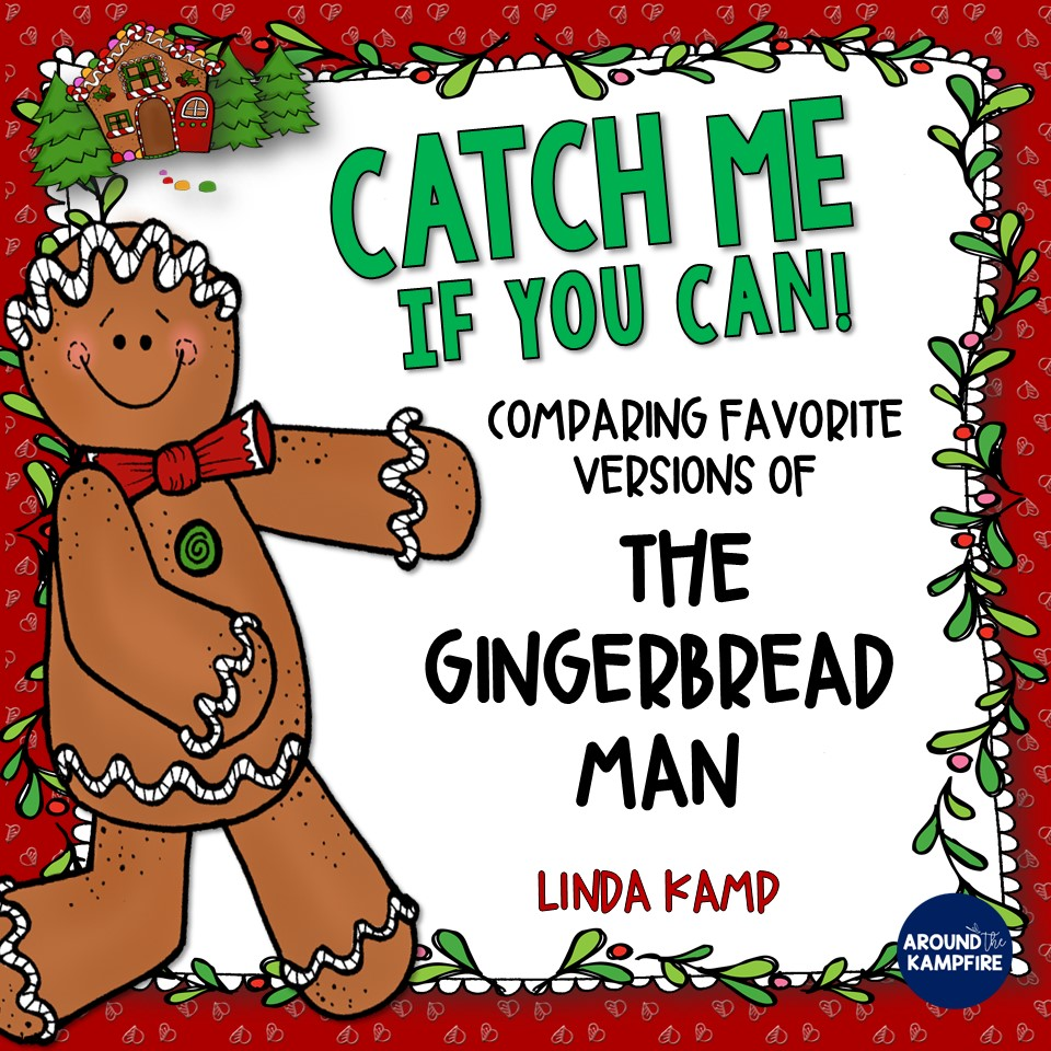 Gingerbread Man Book Study-Close reading lessons, teaching Power Point, and literacy centers for comparing versions of The Gingerbread Man
