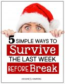 5 simple ideas and activities, with several free downloads, to help first, second, and third grade teachers survive the last week before Christmas or winter break. 5 ideas for the last 5 days to keep 1st, 2nd, and 3rd graders happy, engaged, and still learning!