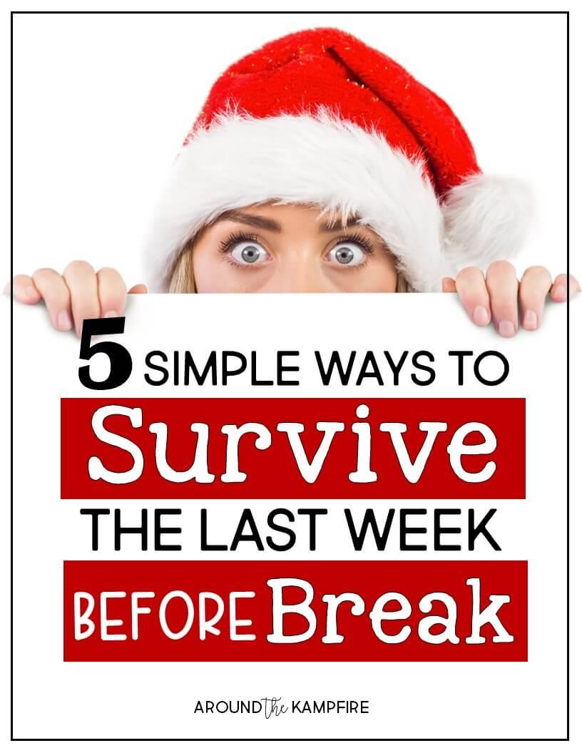5 Easy Ways to Survive the Last Week Before Christmas Break