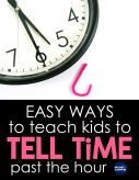 Teaching kids to tell time past the hour