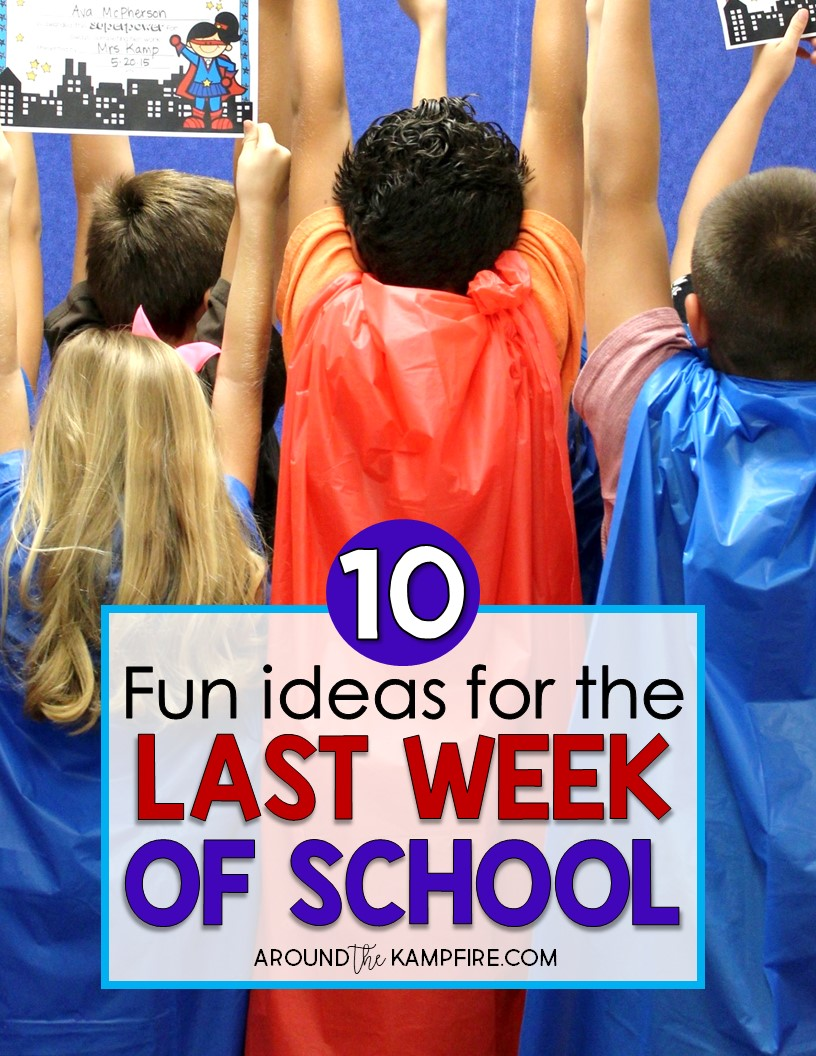 10 Fun Things To Do With Your Class the Last Week of School