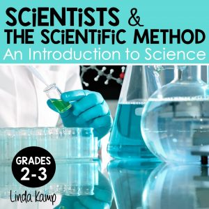 Scientists & the Scientific Method-A comprehensive intro to science for grades 2-4