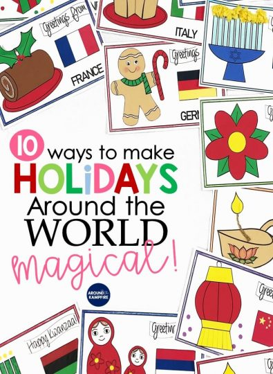 10 Magical Ways To Teach Holidays Around the World