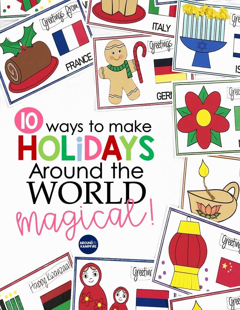 10 Magical Ways To Teach Holidays Around the World