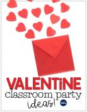 Valentine's Day classroom party ideas with activities that make it educational!