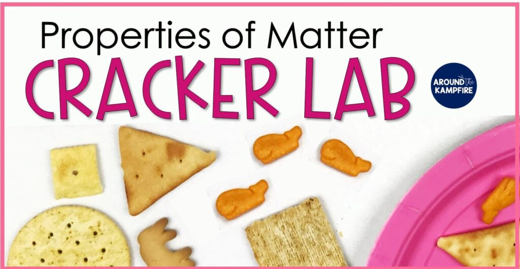 Cracker Lab properties of matter activity