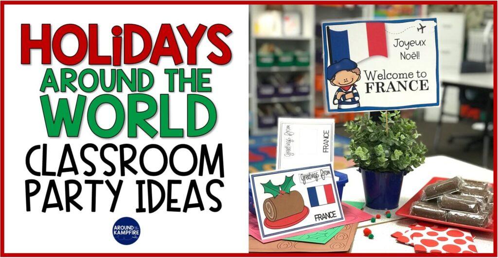 holidays around the world classroom school party ideasty idea