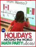 Holidays around the world math party ideas for 2nd and 3rd grade.