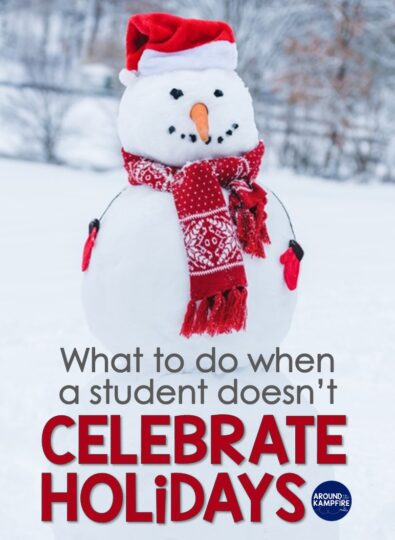 What to do when students don't celebrate holidays-Ideas for teachers.