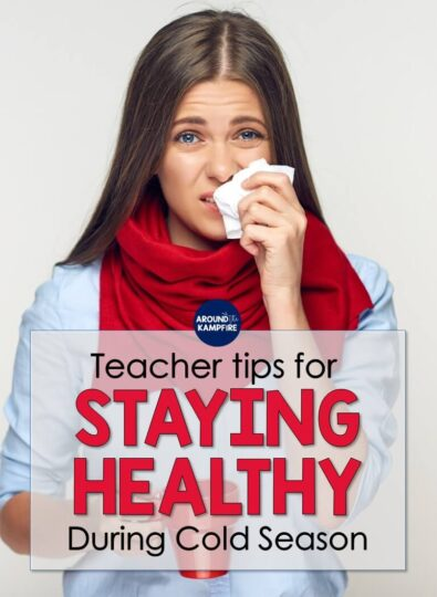 8 ways teachers can stay healthy during cold season
