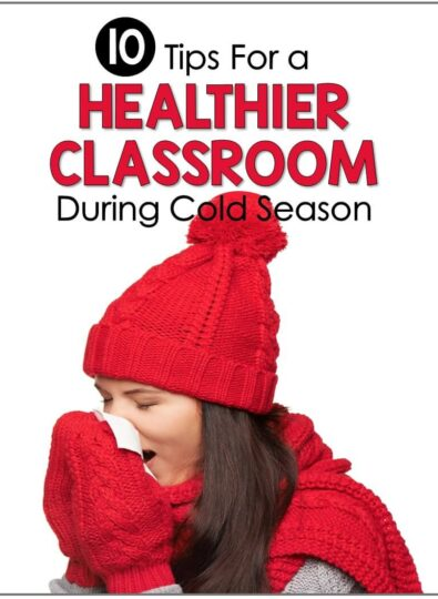 teacher tips how to have healthy classroom during cold season