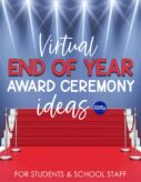 Virtual End of Year Award Ceremony Ideas