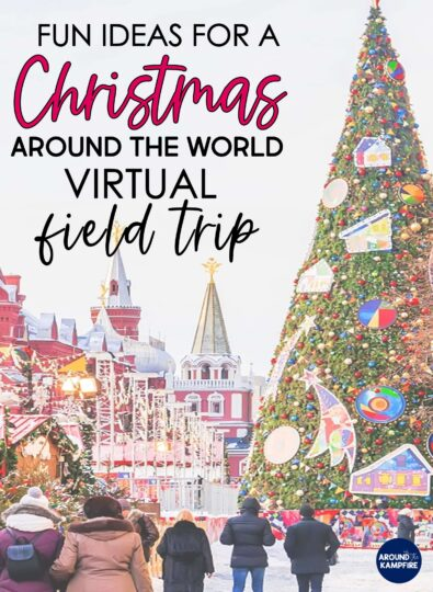 How To Take A Christmas Around the World Virtual Field Trip