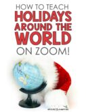 How to teach Holidays Around the World on Zoom article