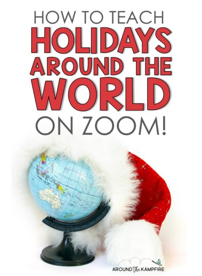 How To Teach Holidays Around the World On Zoom