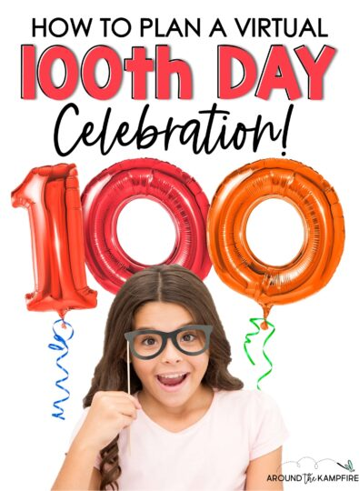 Virtual 100th Day of School Activities (and how to celebrate it on Zoom)