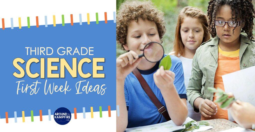 First week of third grade science activities