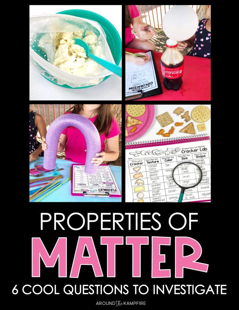 Properties of matter science experiments